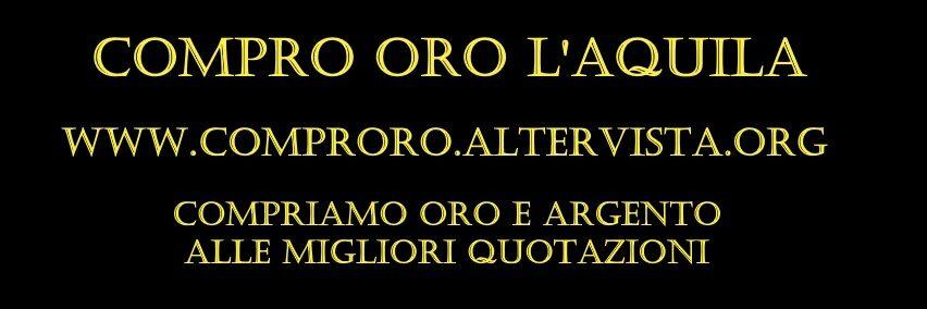Compro Oro L'Aquila